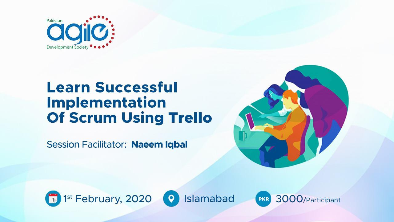 ISB:2020-02-01:Learn Successful Implementation  of Scrum Using Trello