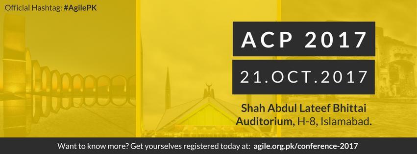 ISB:2017-10-21:ACP2017 - Agile Conference Pakistan